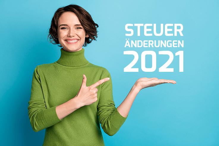Steueränderungen 2021: Entfernungspauschale, Soli und vieles mehr!